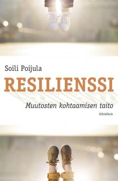 Resilienssi : muutosten kohtaamisen taito