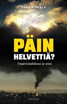Päin helvettiä? : ilmastoahdistus ja toivo