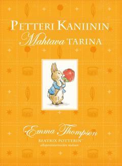Petteri Kaniinin Mahtava tarina