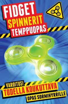 Fidget spinnerit : temppuopas
