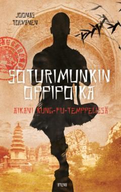 Soturimunkin oppipoika : aikani kung-fu-temppelissä