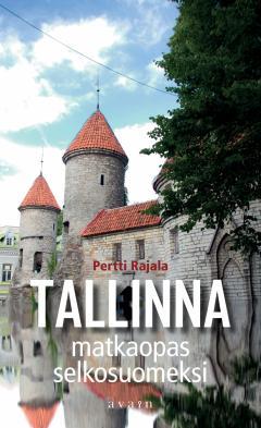 Tervemenoa Tallinnaan