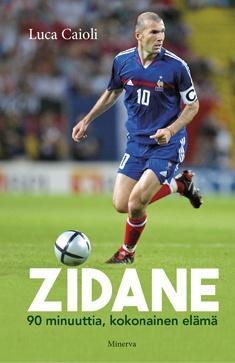 Zidane : 90 minuuttia, kokonainen elämä