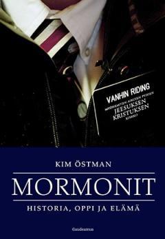 Mormonit : historia, oppi ja elämä