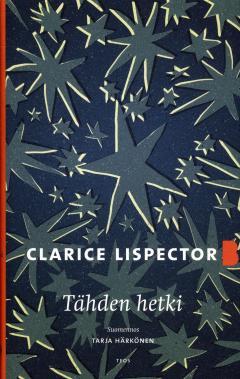 Lispector, Clarice: Tähden hetki