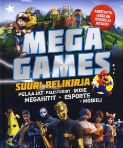 Mega games : suuri pelikirja
