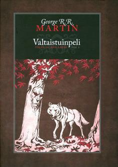 Martin, George R. R.: Tulen ja jään laulu