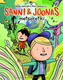 Sanni ja Joonas: metsäretki