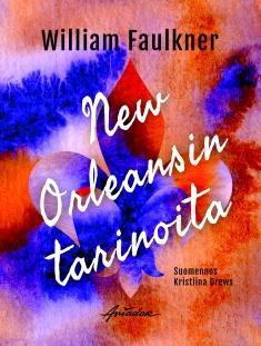 Faulkner, William: New Orleansin tarinoita