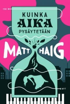 Haig, Matt: Kuinka aika pysäytetään