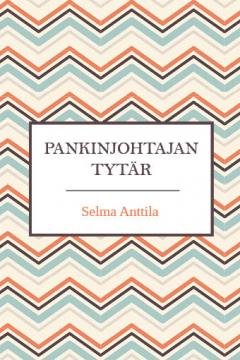 Selma Anttila: Selma Anttila.